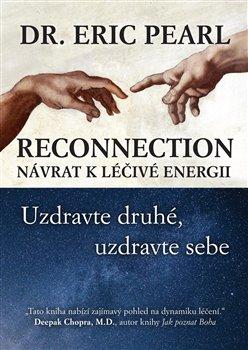 Obálka titulu Reconnection: Návrat k léčivé energii
