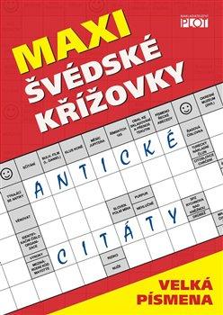 Obálka titulu Maxi švédské křížovky - Antické citáty