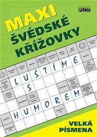 Maxi švédské křížovky - Luštíme s humorem