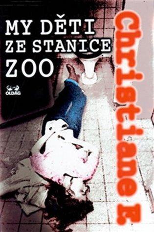 My děti ze stanice ZOO - Christiane F. | Replicamaglie.com