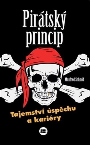 Pirátský princip - Manfred Schmidt | Booksquad.ink