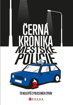 Obálka titulu Černá kronika městské policie