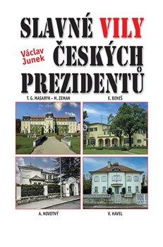 Obálka titulu Slavné vily českých prezidentů