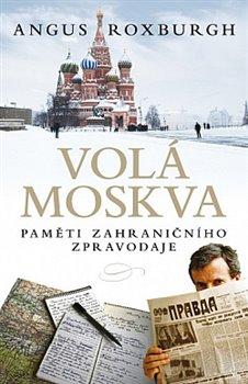 Obálka titulu Volá Moskva