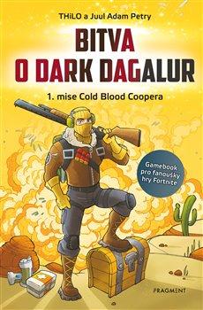 Obálka titulu Bitva o Dark Dagalur – 1. mise Cold Blood Coopera