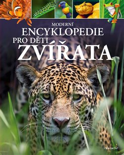 Obálka titulu Moderní encyklopedie pro děti - Zvířata