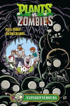 Obálka titulu Plants vs. Zombies - Explozivní houba