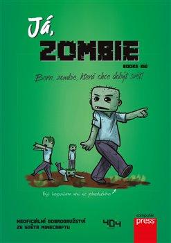 Obálka titulu Já, zombie