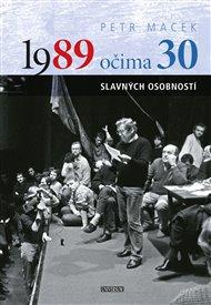 1989 očima 30 slavných osobností