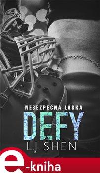 Obálka titulu Defy: Nebezpečná láska