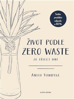 Obálka titulu Život podle Zero Waste za třicet dní