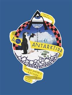 Obálka titulu A jako Antarktida / Pohled z druhé strany