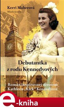 Obálka titulu Debutantka z rodu Kennedyových