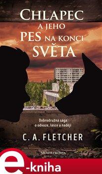 Obálka titulu Chlapec a jeho pes na konci světa