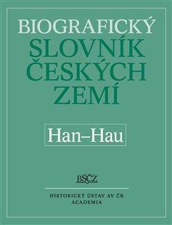 Obálka titulu Biografický slovník českých zemí (Han-Hau). 22.svazek