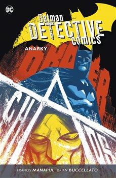Batman Detective Comics 7: Anarky