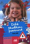 Obálka knihy Dítě školkou povinné - Pozor, dítě!
