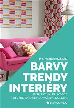 Obálka titulu Barvy, trendy, interiéry