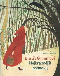 Obálka titulu Nejkrásnější pohádky - Bratři Grimmové