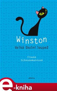 Obálka titulu Winston: Velká školní loupež