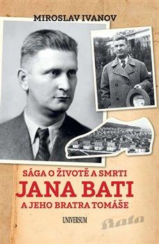 Sága o životě a smrti Jana Bati a jeho bratra Tomáše