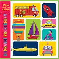 Dopravní prostředky - Malá obrázková knížka