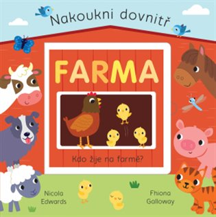 Farma - Nakoukni dovnitř - Nicola Edwards | Booksquad.ink