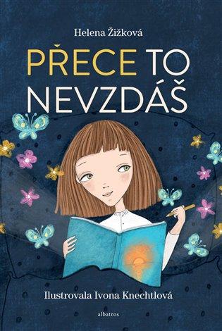 Přece to nevzdáš - Helena Žižková | Booksquad.ink