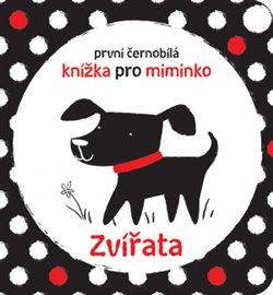 Obálka titulu Zvířata - První černobílá knížka pro miminko