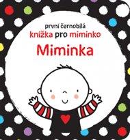 Miminka - První černobílá knížka pro miminko