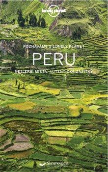 Obálka titulu Poznáváme Peru - Lonely planet