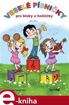 Obálka titulu Veselé písničky pro kluky a holčičky