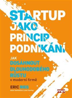 Obálka titulu Startup jako princip podnikání