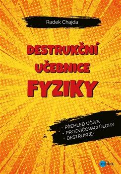 Obálka titulu Destrukční učebnice fyziky