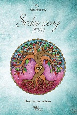 Srdce ženy 2020:Buď sama sebou - - | Booksquad.ink