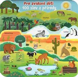 Obálka titulu Pro zvídavé děti 100 slov z přírody