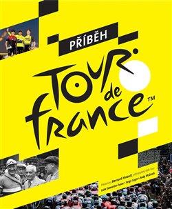 Obálka titulu Příběh Tour de France