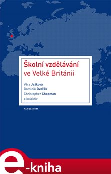 Obálka titulu Školní vzdělávání ve Velké Británii