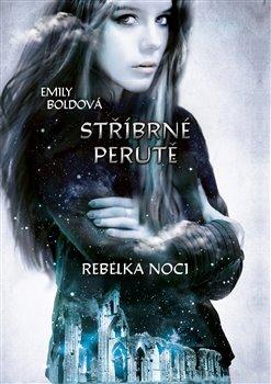 Obálka titulu Stříbrné perutě: Rebelka noci