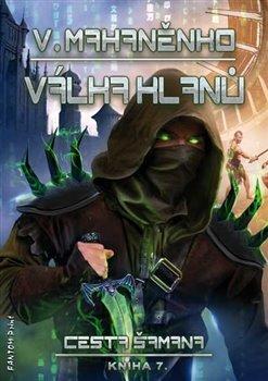 Válka klanů - Cesta šamana 7