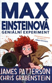 Geniální experiment (Max Einsteinová 1)