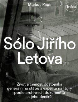 Obálka titulu Sólo Jiřího Letova