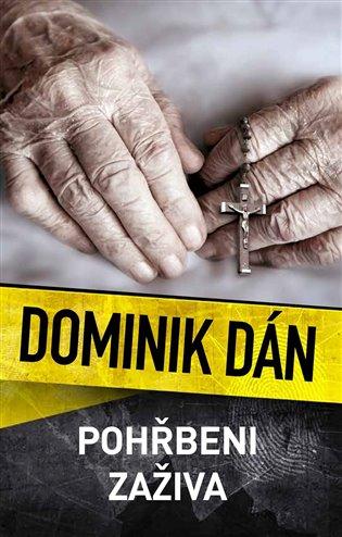 Pohřbeni zaživa - Dominik Dán | Booksquad.ink