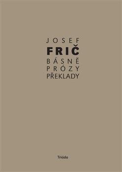 Obálka titulu Básně, prózy, překlady (1931–1973)