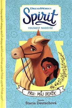 Obálka titulu Spirit Volnost nadevše - Pru: Můj deník