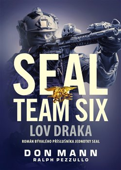 Obálka titulu SEAL team six: Lov draka