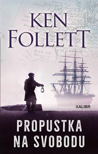 Propustka na svobodu - Ken Follett   Replicamaglie.com