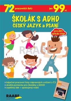 Obálka titulu Školák s ADHD - Český jazyk a psaní