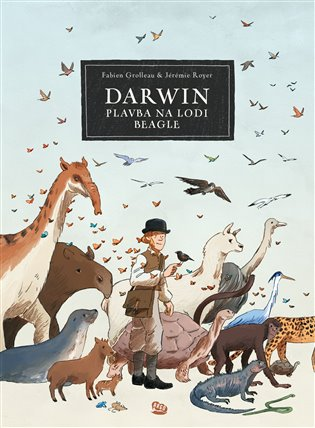 Darwin - Plavba na lodi Beagle