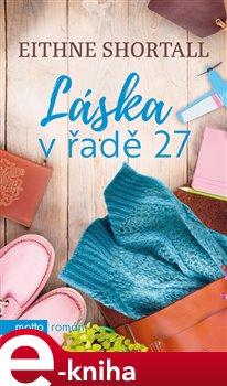 Láska v řadě 27. Srdcovky - Eithne Shortall